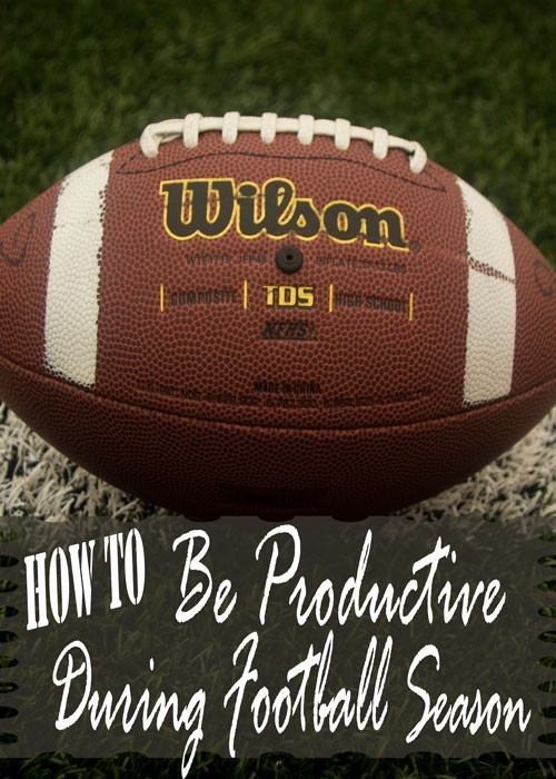 Learn from my mistakes and use these tips to be productive during football season, game nights especially.
