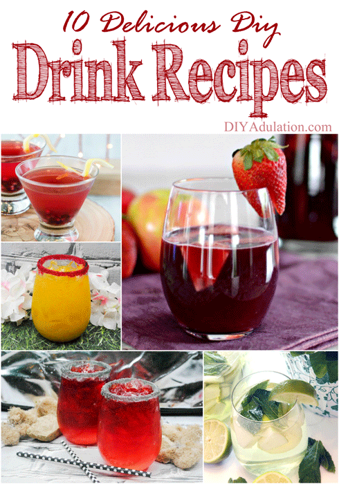 After all of the hard work you put into your parties, you deserve to visit with your guests over a delicious drink. Weather it's a big family dinner or a small holiday party, here are 10 delicious DIY drink recipes perfect to sip on.