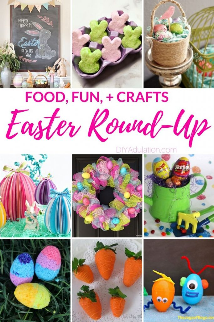 Easter Round-Up of Fun, Food, and Crafts