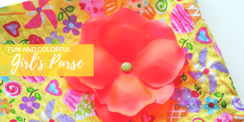 Close up of Flower on Brightly Printed Fabric with text overlay - Fun and Colorful Girl's Purse