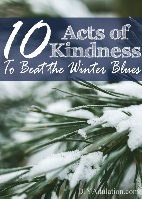 10 Acts of Kindness to Beat Winter Blues