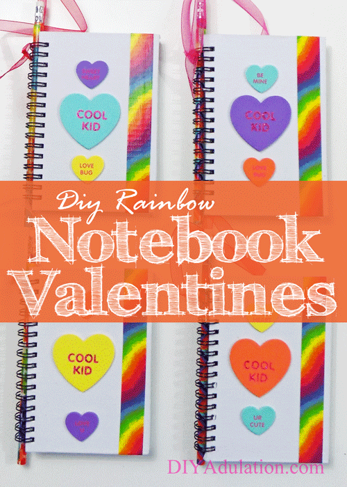 DIY Rainbow Notebook Valentines with Pencils