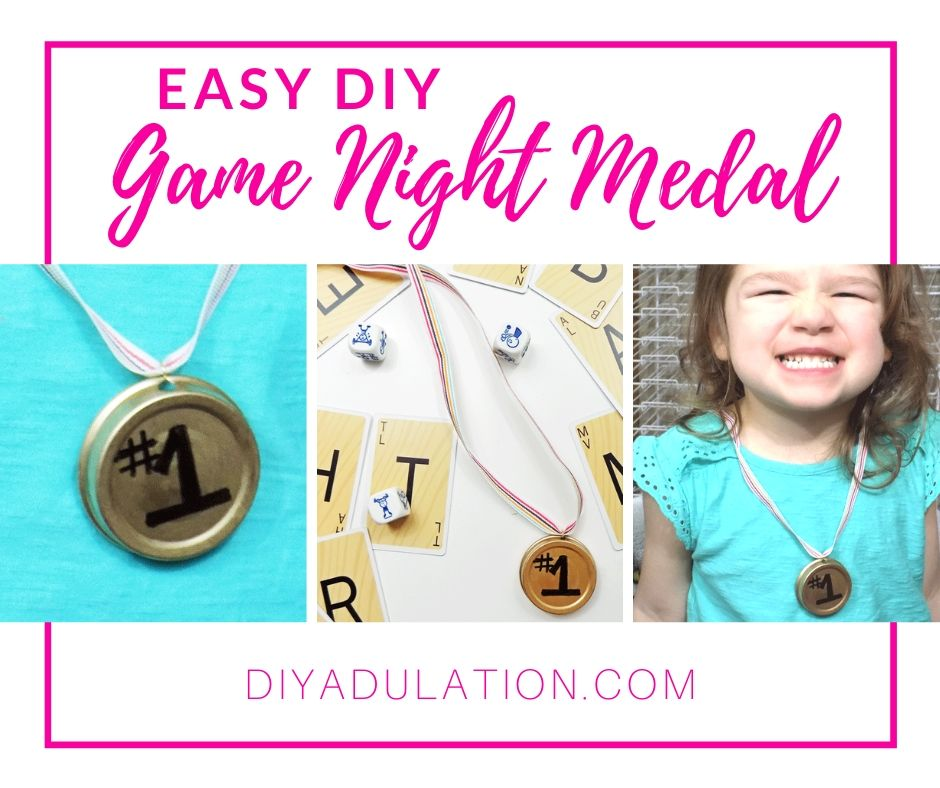 Collage of Photos of Game Night Medals with text overlay - Easy DIY Game Night Medal - DIY Adulation