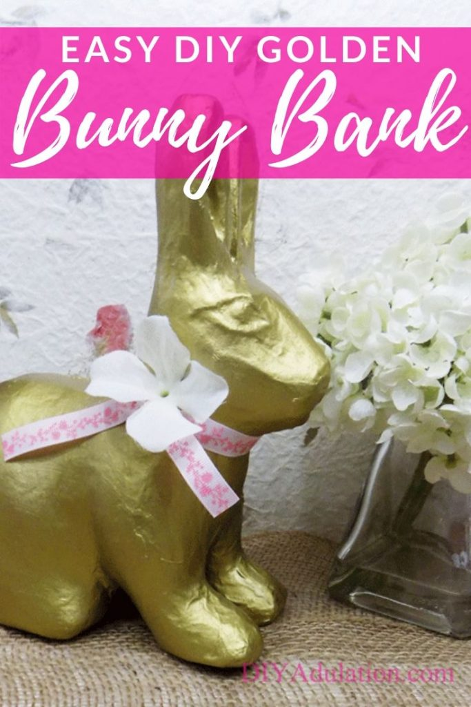 Easy DIY Golden Bunny Bank + An Easter Day Hack