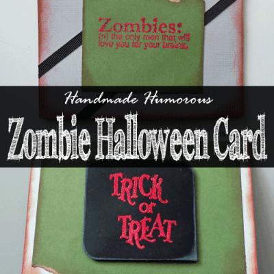 Handmade Humorous Zombie Halloween Card