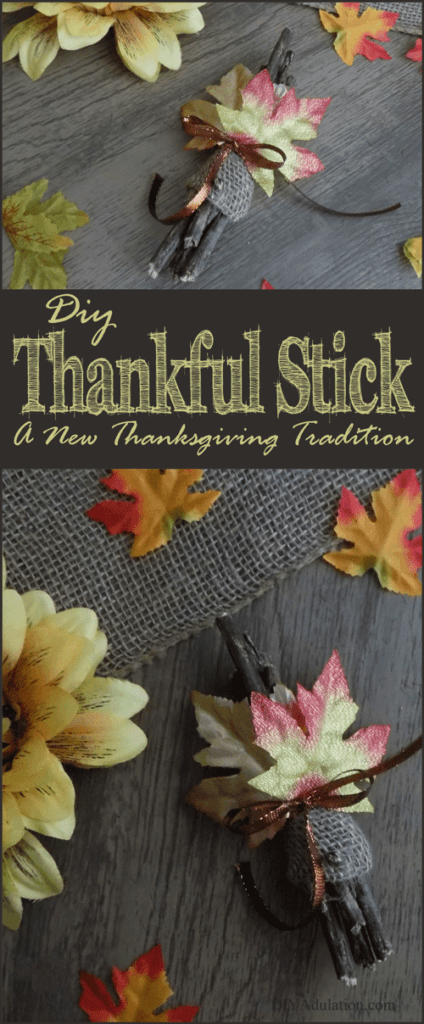 Start a new tradition this Thanksgiving. A DIY thankful stick travels with your family no matter who is hosting the big dinner this year.
