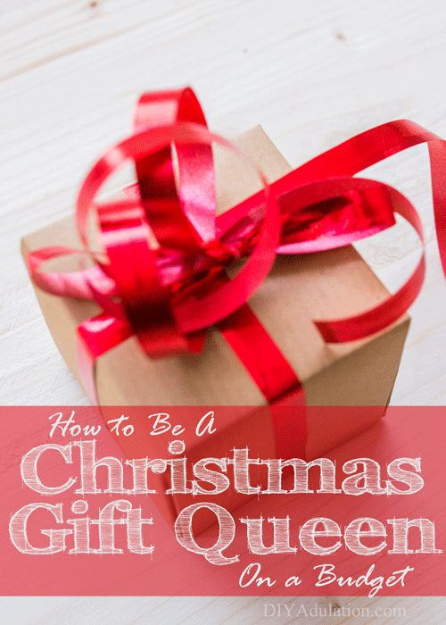 Get my exact strategy for finding or making fantastic gifts that your friends and family will love and be a Christmas gift queen on a budget this year!