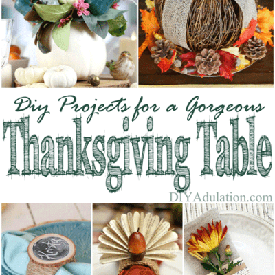DIY Projects for a Gorgeous Thanksgiving Table + MM 180
