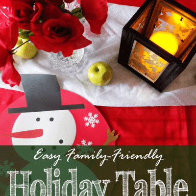Easy Family-Friendly Holiday Table