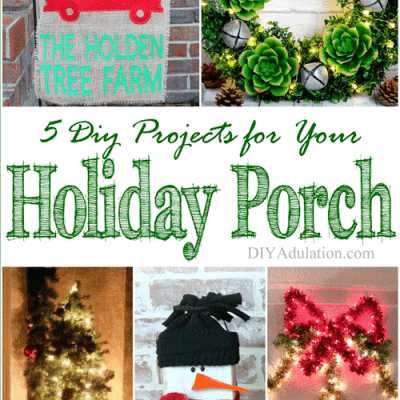 5 Easy DIY Projects for Your Holiday Porch