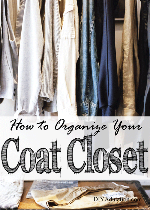 How to Organize Your Coat Closet