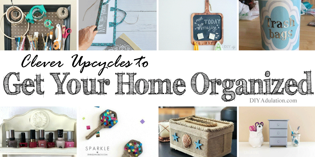 Upcycled Organization Ideas Collage
