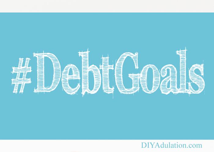 Hashtag Debt Goals Text