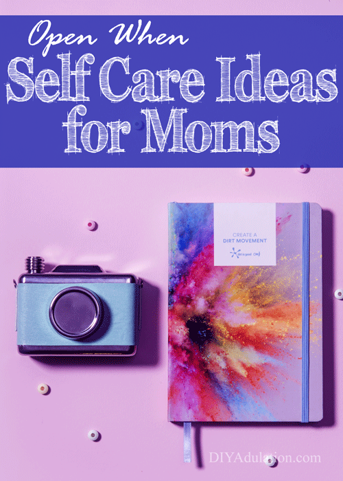 Open When Self Care Ideas for Moms
