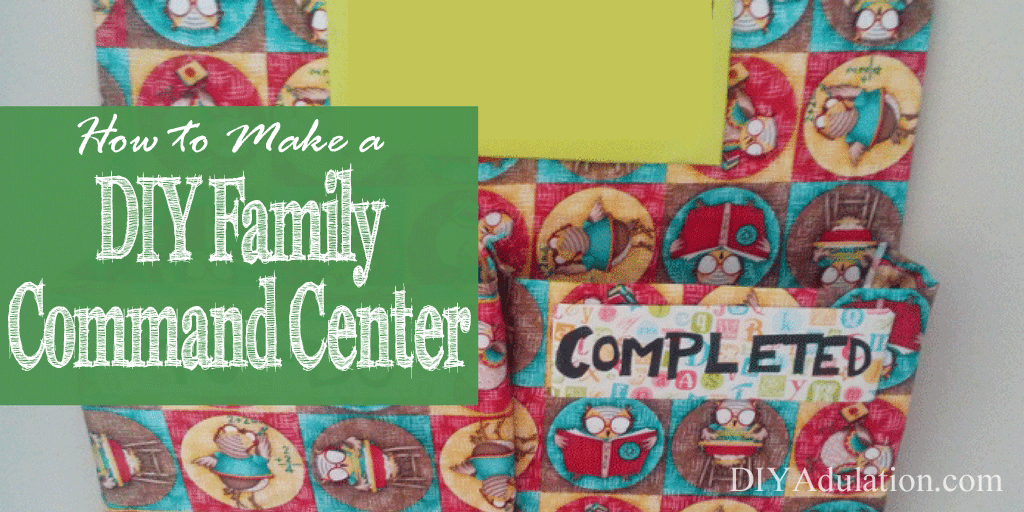 Close up of Homework Organizer with text overlay: How to Make a DIY Family Command Center