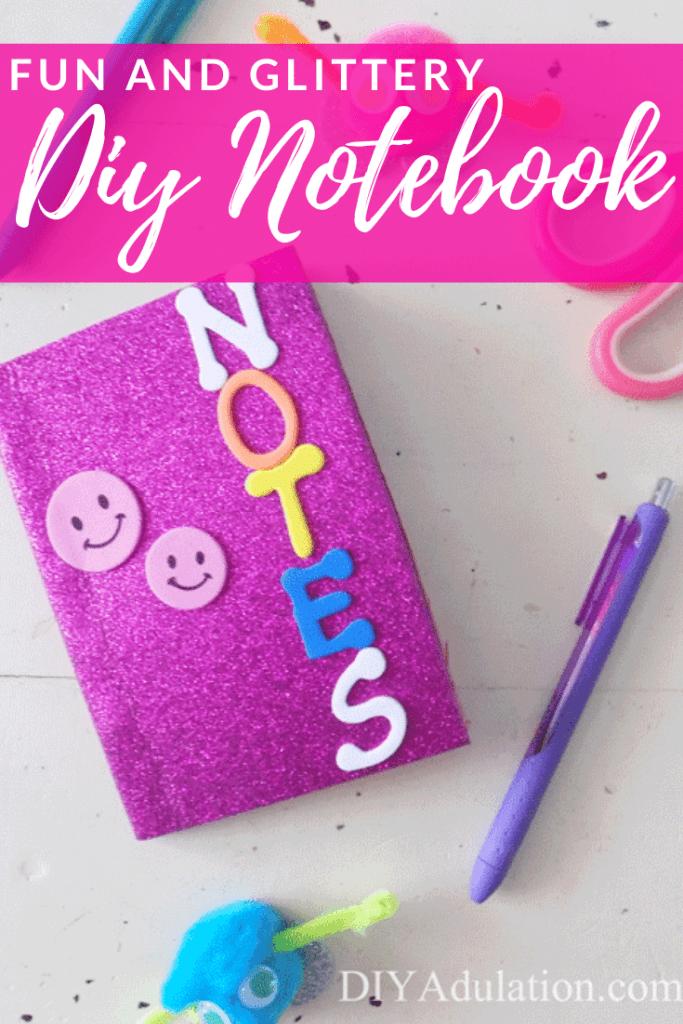 Fun and Glittery DIY Notebook