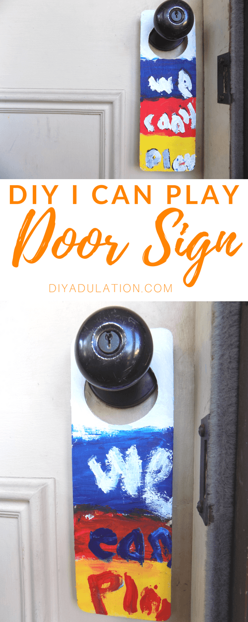 Collage of Door Sign Photos with text overlay: DIY I Can Play Door Sign