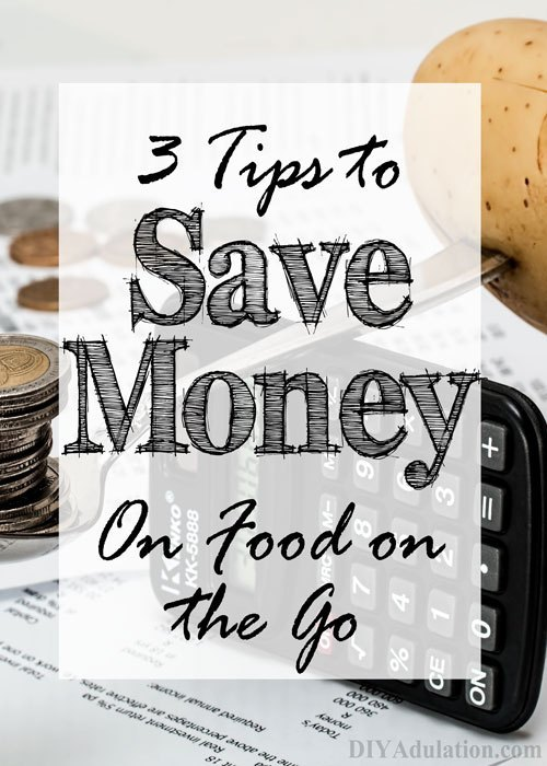 Calculator and Potato with text overlay - 3 Tips to Save Money on Food on the Go