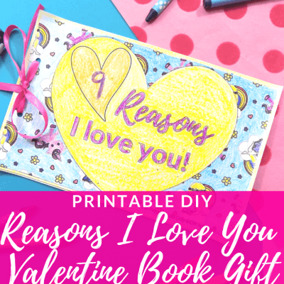Printable DIY Reasons I Love You Valentine Book Gift