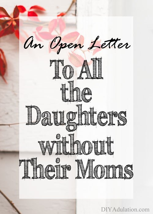 Flowers on journal with text overlay - An Open Letter to All the Daughters without Their Moms