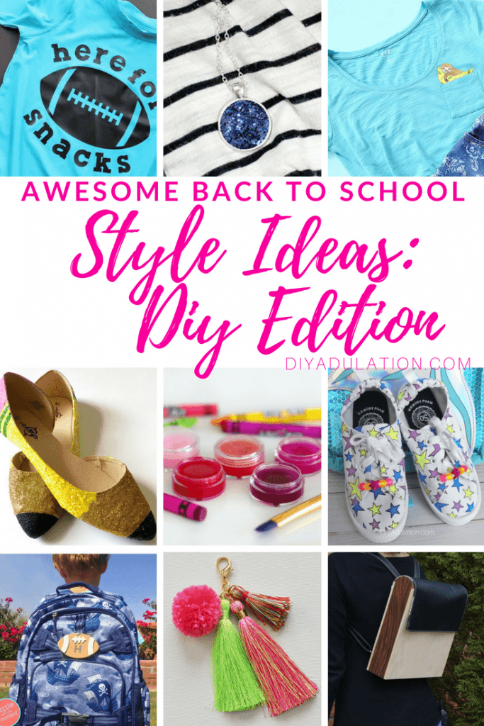 Awesome Back to School Style Ideas: DIY Edition