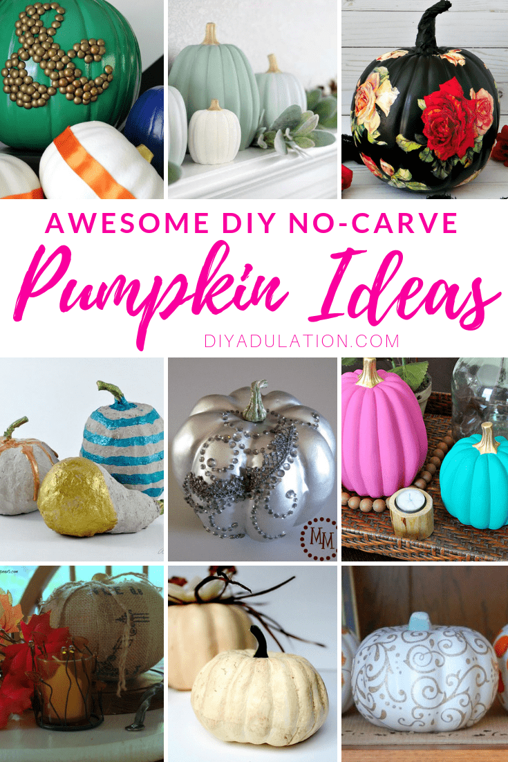 Collage of no-carve decorative pumpkins with text overlay: Awesome DIY No-Carve Pumpkin Ideas