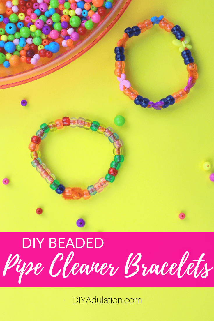Beaded Bracelets next to Beads with text overlay - DIY Beaded Pipe Cleaner Bracelets