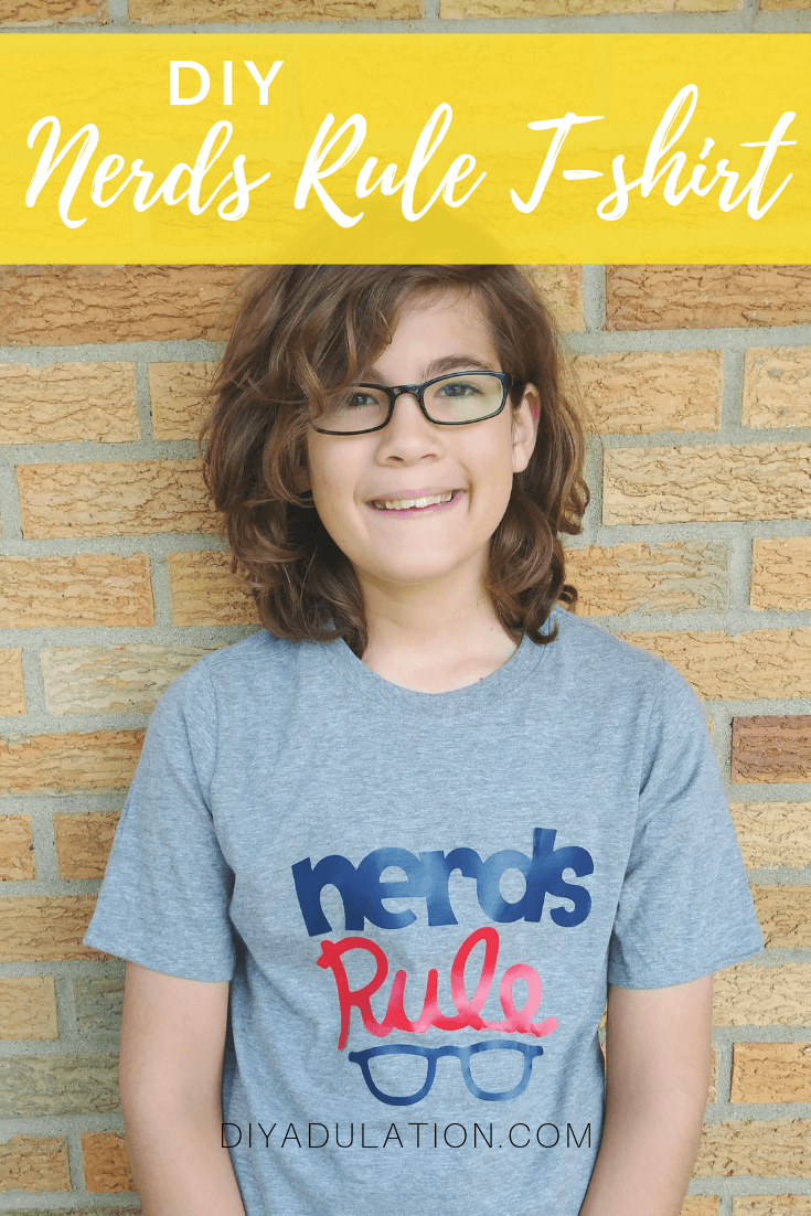 Boy Wearing Nerds Rule T-shirt with text overlay - DIY Nerds Rule Teeshirt