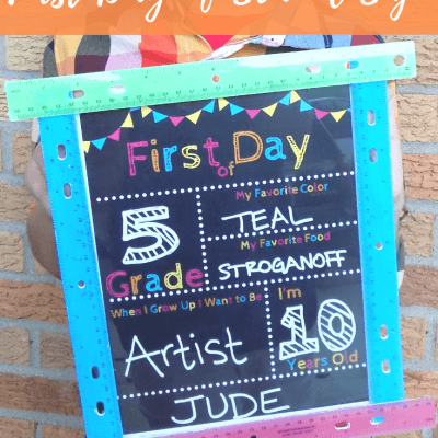 Close up of Sign with text overlay - Reusable DIY First Day of School Sign