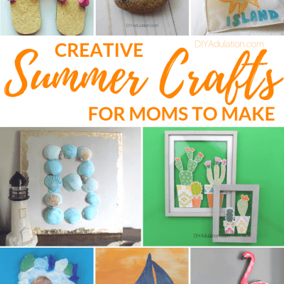 Creative Summer Crafts for Moms to Make