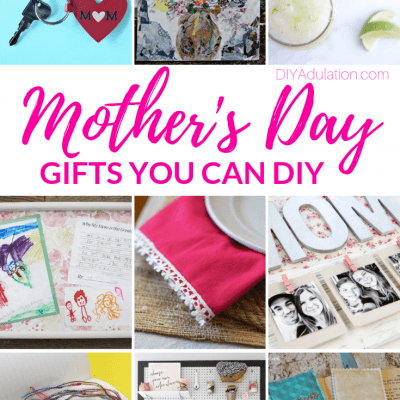Mother's Day Gift Ideas You Can DIY