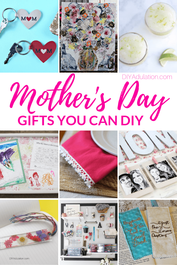 Collage of Craft Projects with text overlay - Mothers Day Gifts You Can DIY