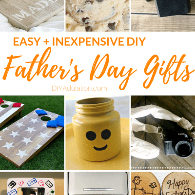 Easy and Inexpensive Father's Day Gifts to DIY