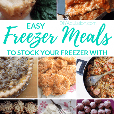 Easy Freezer Meals to Stock Your Freezer With