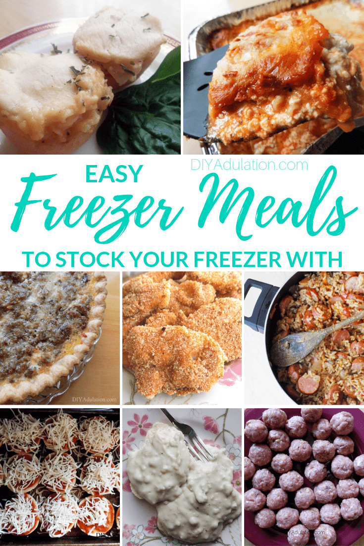 Collage of Meals with text overlay - Easy Freezer Meals to Stock Your Freezer With