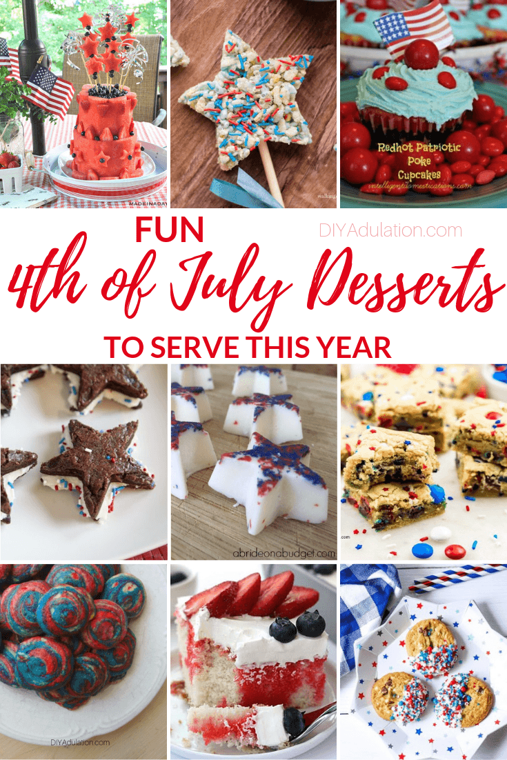 Collage of Patriotic Treats with text overlay - Fun 4th of July Desserts to Serve this Year