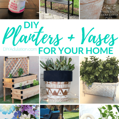 Awesome DIY Planters and Vases for Your Home