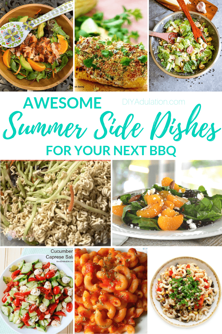 Collage of Side Dishes with text overlay - Awesome Summer Side Dishes for Your Next BBQ