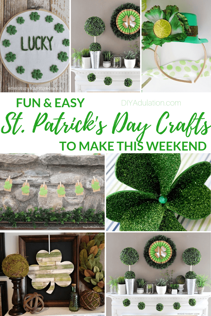 Collage of St Patricks Day Crafts with text overlay - Fun and Easy St Patricks Day Crafts to Make this Weekend