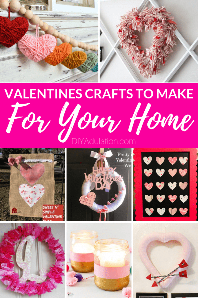 Valentines Crafts to Make for Your Home