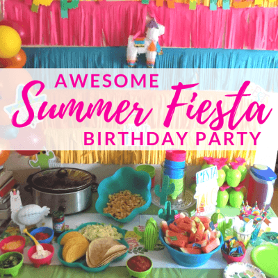 Awesome Summer Fiesta Birthday Party Ideas