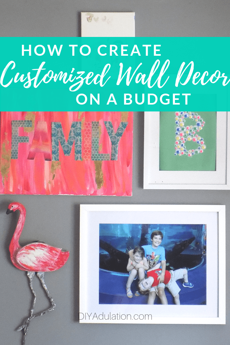 Framed Kids Photo on Gallery Wall with text overlay - How to Create Customized Wall Decor on a Budget