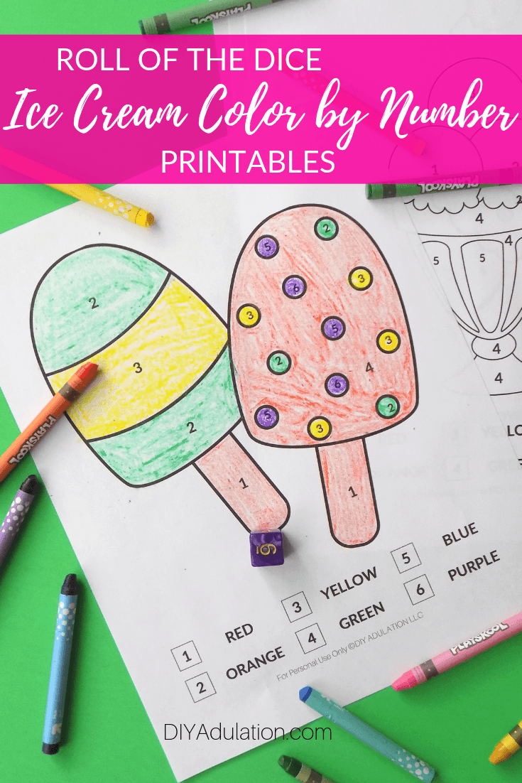 Coloring Sheet and Crayons with text overlay - Roll of the Dice Ice Cream Color by Number Printables