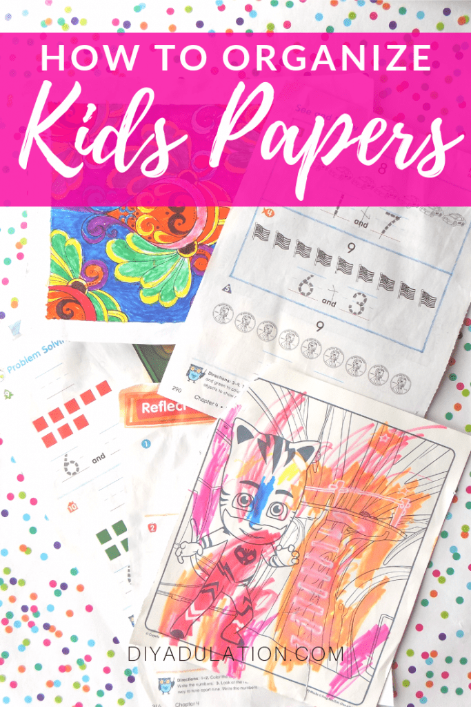 How to Organize Kids Papers to Keep Clutter Gone