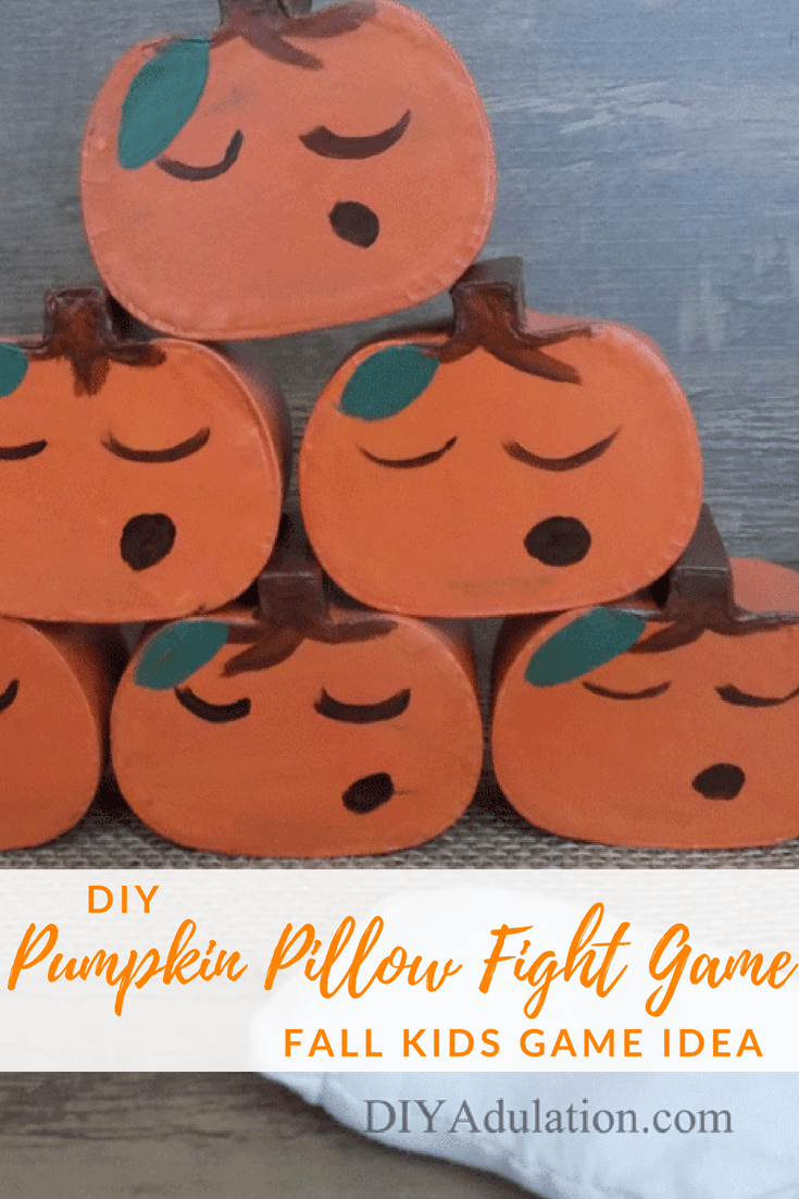 Collage of painted pumpkins with text overlay: DIY Pumpkin Pillow Fight Game Fall Kids Game Idea