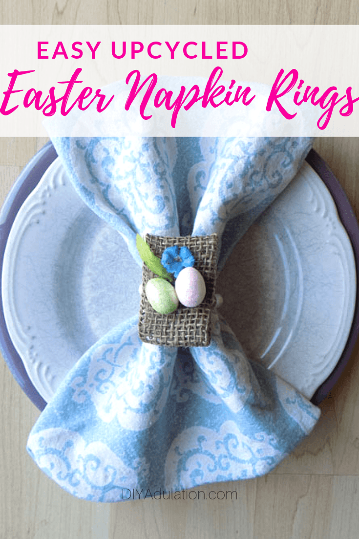 Easter Place Setting with text overlay - Easy Upcycled Easter Napkin Rings