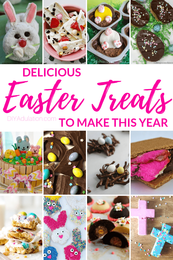 Easter Treats with text overlay - Delicious Easter Treats to Make this Year