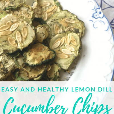 Easy and Healthy Lemon Dill Cucumber Chips