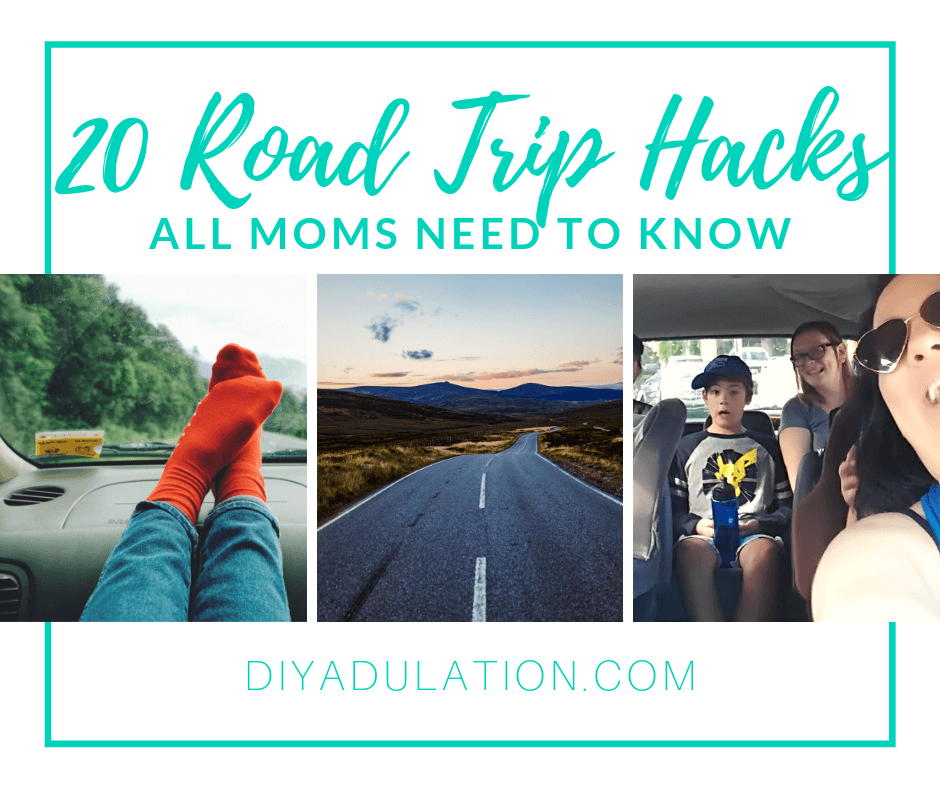 Collage of Travel Photos with text overlay - 20 Road Trip Hacks All Moms Need to Know