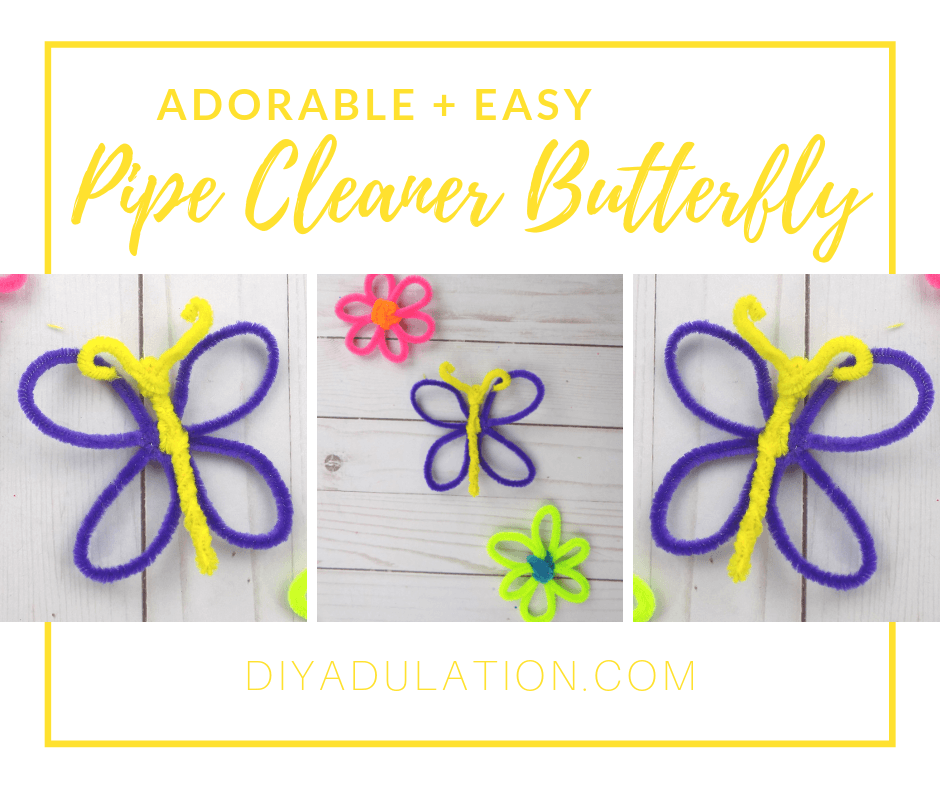 Collage of Pipe Cleaner Butterflies with text overlay - Adorable and Easy Pipe Cleaner Butterfly